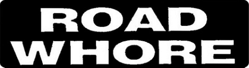 Road Whore Motorcycle Helmet Sticker