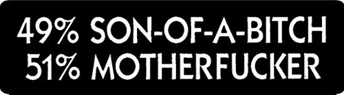 49% Son Of A Bitch 51% Motherfucker Motorcycle Helmet Sticker