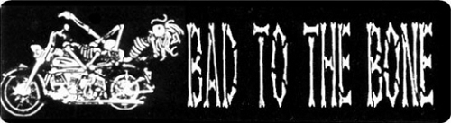 BAD TO THE BONE 2 HELMET STICKER