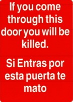IF YOU COME THROUGH THIS DOOR YOU WILL BE KILLED (RECTANGLE) LARGE STICKER