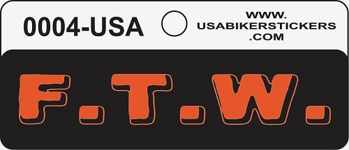 F.T.W. Motorcycle Helmet Sticker