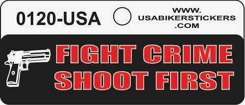 Fight Crime Shoot First Motorcycle Helmet Sticker