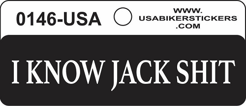 I Know Jack Shit Motorcycle Helmet Sticker