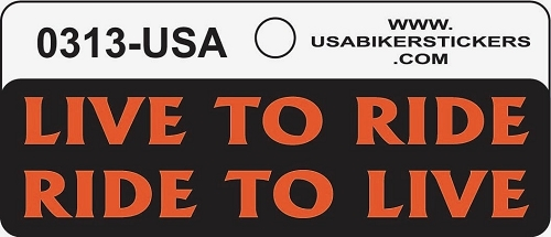 LIVE TO RIDE RIDE TO LIVE HELMET STICKER