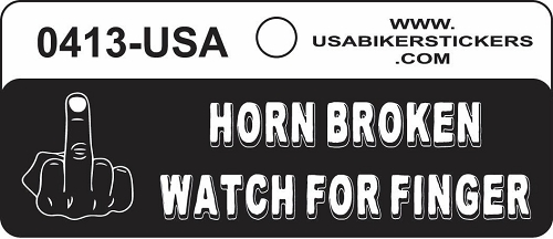 HORN BROKEN WATCH FOR FINGER HELMET STICKER