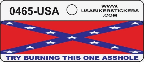 Southern Flag Try Burning This One Asshole Motorcycle Helmet Sticker