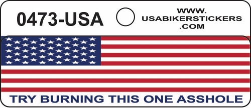 AMERICAN FLAG TRY BURNING THIS ONE ASSHOLE HELMET STICKER