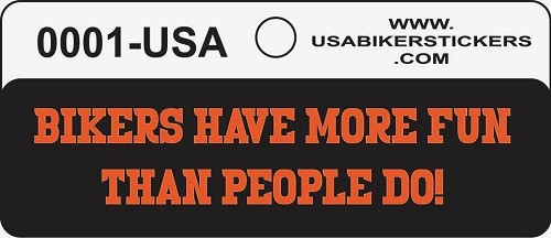 Bikers Have More Fun Than People Do Motorcycle Helmet Sticker