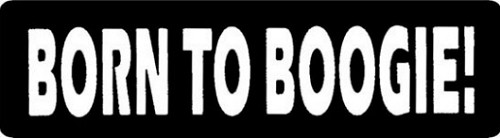 Born To Boogie Motorcycle Helmet Sticker