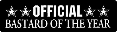 OFFICIAL BASTARD OF THE YEAR HELMET STICKER
